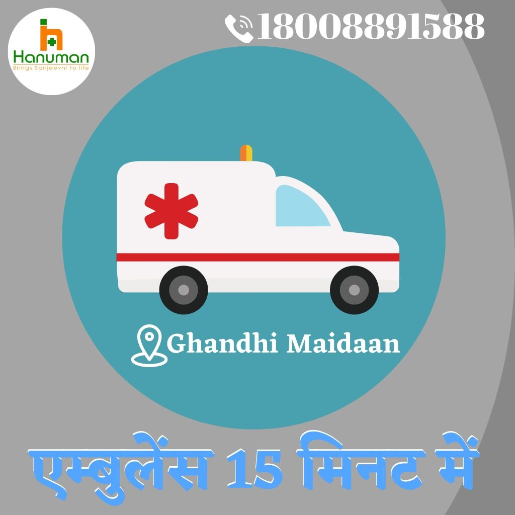 Ambulance Service in Gandhi Maidan